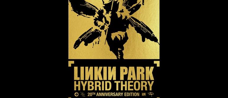 Переиздание: Linkin Park «Hybrid Theory (20th Anniversary Edition)»
