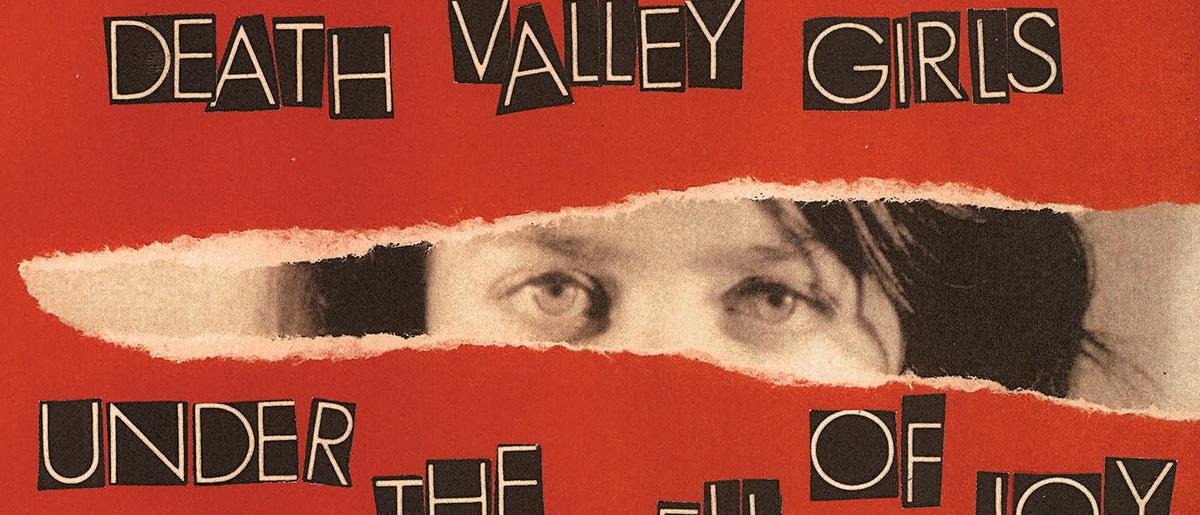 Новый альбом: Death Valley Girls «Under The Spell Of Joy»