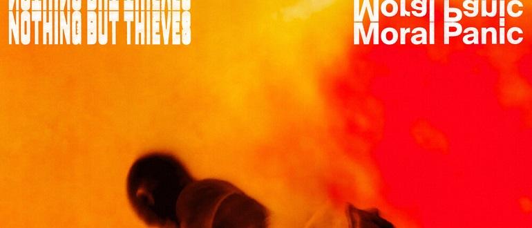 "Новый альбом: Nothing But Thieves ""Moral Panic"""